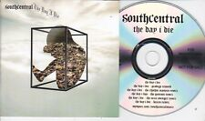 SOUTH CENTRAL THE DAY I DIE RARE 6 TRACK PROMO CD [PRODIGY  / QEMIISTS REMIX]