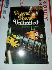 Prayer Power Unlimited by J. Oswald Sanders [paperback]