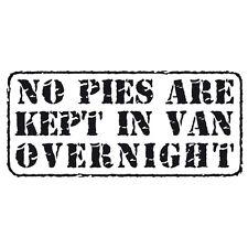 """""""no empanadas son mantenidos en van durante la noche"""" coche divertido ventana de parachoques Decal Sticker Negro"""