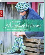 Nordische Maschenträume: Traditionelle Muster leicht gestrickt / BUCH / NEU