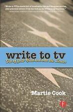 Write to TV: Out of Your Head and onto the Screen, bound, Cook, Martie, Very Goo