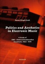 Politics and Aesthetics in Electronic Music: A Study of EMS - Elektronmusikstudi