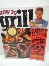 How To Grill Complete Illustrated Guide Book Barbeque Techniques Recipe Cookbook