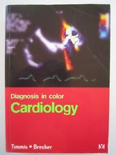 DIAGNOSIS IN COLOUR: CARDIOLOGY - TIMMIS & BRECKER