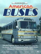 Crestline: American Buses by Donald F. Wood (1998, Paperback)