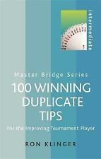 Bridge - 100 Winning Duplicate Tips: For the Improving Tournament Player