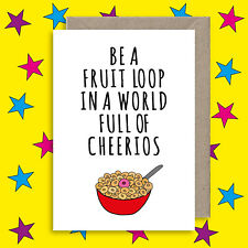 Funny Individuality Quote Greeting Card - Inspiration Friendship Card - Cheerios