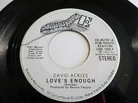 David Ackles Love's Enough 45 1972 Elektra Promo Vinyl Record