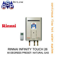 RINNAI INFINITY TOUCH 26 - 60 DEGREES PRESET - NATURAL GAS