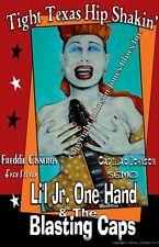 Li'l Jr. Onehand & The Blasting Caps Poster by Cadillac Johnson
