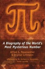 Pi: A Biography of the World's Most Mysterious Number-ExLibrary