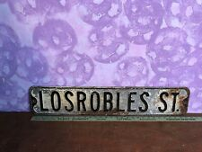 "Vintage Advertising Porcelain Street Sign "" Losrobles St "" 6"" X 29 3/4"""