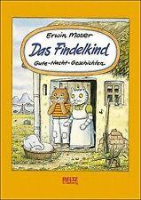 Das Findelkind von Moser, Erwin | Buch | Zustand akzeptabel