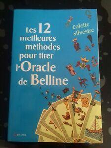 12 meilleures méthodes pour tirer l'Oracle de Belline Livre tarot C.Sylvestre