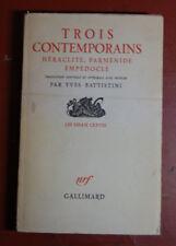 Trois contemporains, Héraclite Perménide, Empédocle, par Yves Battistini, 1955