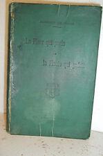 Albrand de Céüze. LA FLEUR QUI PARLE ET LA PLANTE QUI GUÉRIT.  Botanique. 1904