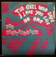 THE SCATTERBRAINS - The Girl Who Says... Rare French Unique PS 7' Psych Pop 70'
