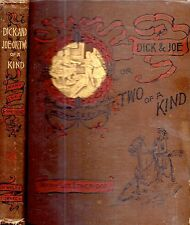 1893 VICTORIAN CHILDREN'S CLASSIC ILLUSTRATED DICK AND JOE OR 2 OF A KIND FIRST