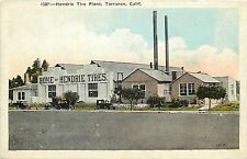 c1920s Postcard; Hendrie Tire Plant, Torrance CA  Los Angeles South Bay Unposted