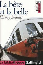 Livre la bête et la belle Thierry Jonquet  book