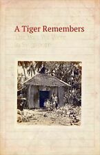 A TIGER REMEMBERS - WEE, ANN - NEW PAPERBACK BOOK