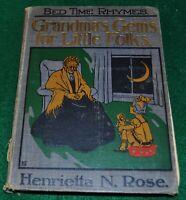 Bed Time Rhymes, Grandma's Gems for Little Folks by Henrietta N. Rose