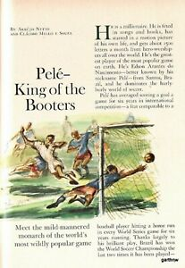 PELE 1964 BRAZIL'S SOCCER STAR ART 24-YEAR-OLD KING OF THE FOOTBALL BOOTERS