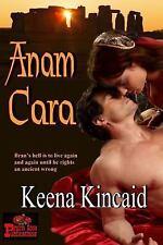 Anam Cara by Keena Kincaid (2015, Paperback)