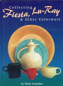 Fiesta Lu-Ray China – Patterns Dates Forms / Illustrated Book + Values