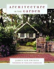 Architecture in the Garden - Good - van Sweden, James - Hardcover
