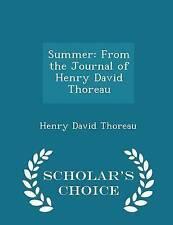 Summer Journal Henry David Thoreau - Scholar's Choic by Thoreau Henry David