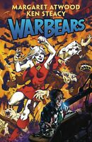 War Bears Hardcover GN Margaret Atwood Ken Steacy Handmaid's Tale HC New NM