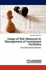Usage of Risk Measures in Management of Investment Portfolios: Case of Insurance