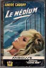 ANGOISSE n°96 # ANDRE CAROFF # LE MEDIUM # EO 1963 fleuve noir