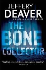 The Bone Collector: LINCOLN Rime Livre 1 (Lincoln Rime Thrillers) par Deaver, Je