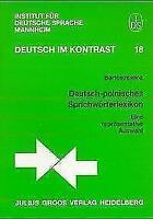 Deutsch-polnisches Sprichwörterlexikon von Iwona Bartoszewicz (1998, Taschenbuch