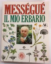 Il mio erbario Maurice Messegue
