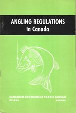 Angling Regulations In Canada Official 1962 Fishermen's Guide to Parks Provinces