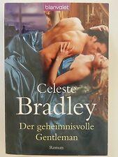 Celeste Bradley Der geheimnisvolle Gentleman Historischer Liebesroman Blanvalet