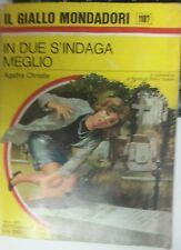 IL GIALLO MONDADORI 1107 AGATHA CHRISTIE:IN DUE S'INDAGA MEGLIO 1&1970 BERESFORD