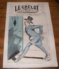 Le Grelot Journal Satirique N°117 Baliverne Par Alfred le Petit du 06/07/1873