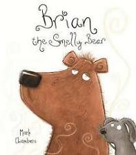 New - Brian the Smelly Bear by Mark Chambers