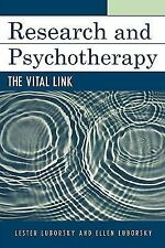 Research and Psychotherapy : The Vital Link by Lester Luborsky and Ellen...