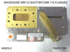 WAVEGUIDE WR112 SHUTTER CMR 112  FLANGES
