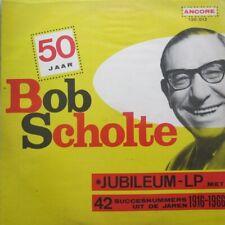 BOB SCHOLTE - 50 JAAR BOB SCHOLTE  - LP