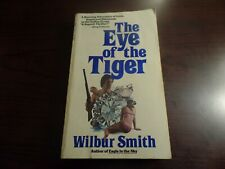 Paperback The Eye of The Tiger by Wilbur Smith LIKE NEW #4095