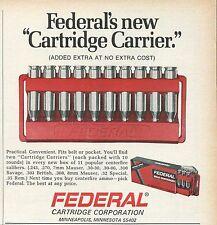 1971 Federal Rifle Cartridges Carrier Practical & Convenient Print Ad.