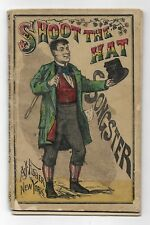1873 SHOOT THE HAT SONGSTER Irish Music ANTIQUE CHAPBOOK Hand Colored Cover RARE