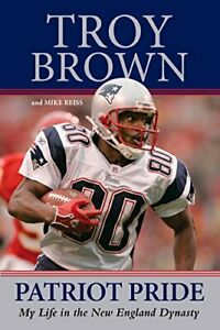 Patriot Pride: My Life in the New England Dynasty by Reiss, Mike Book The Cheap