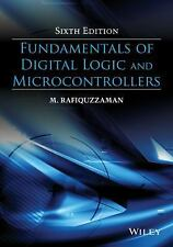 Fundamentals of Digital Logic Design and Microcontrollers, Sixth Edition by...